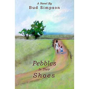 Kieselsteine In ihre ShoesA Roman von Simpson & Bud