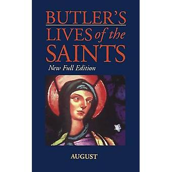 Butlers Lives of the Saints August by Butler & Alban
