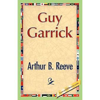 Guy Garrick by Reeve & Arthur B.