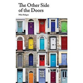 De andere kant van de deuren door Daligan & Mike