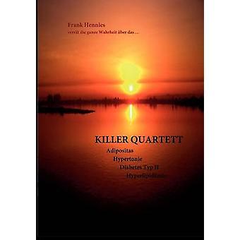 Killer Quartett by Hennies & Frank