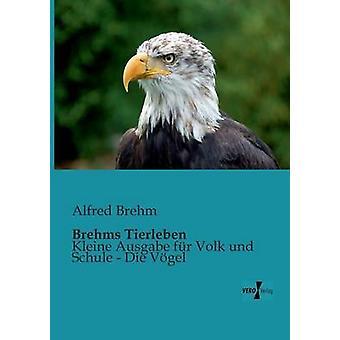 Brehms Tierleben por Brehm & Alfred Edmund 18291884