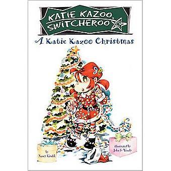 A Katie Kazoo Christmas by Nancy Krulik - John & Wendy - 978044843970