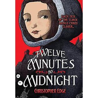 Twelve Minutes to Midnight by Christopher Edge - 9780807581391 Book