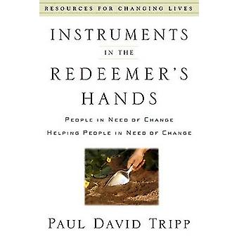 Instruments in the Redeemer's Hands - People in Need of Change Helping