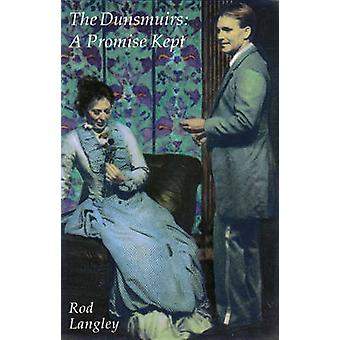 The Dunsmuirs - A Promise Kept by Rod Langley - 9780889223042 Book