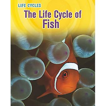 The Life Cycle of Fish by Darlene R Stille - 9781432949877 Book