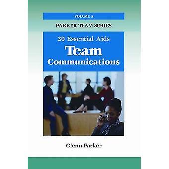 Team Communications - 20 Essential Aids by Glenn Parker - 978159996194