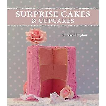 Surprise Cakes and Cupcakes by Candice Clayton - 9781742576237 Book