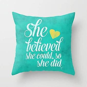 She believed and she did cushion/pillow