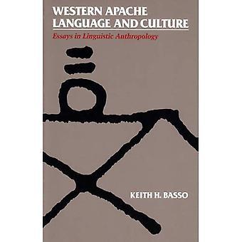 Western Apache Language and Culture: Essais en anthropologie linguistique