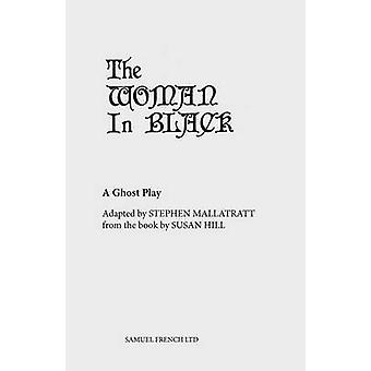 The Woman in Black by Mallatratt & Stephen
