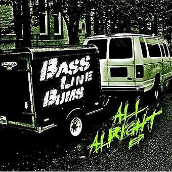 Bass Line Bums - All Alright USA import