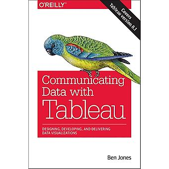 Communicating Data with Tableau (Paperback) by Jones Ben