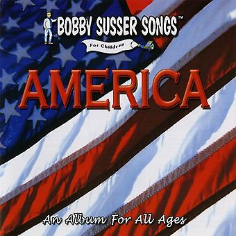 Bobby Susser Singers - America: An Album for All Ages [CD] USA import