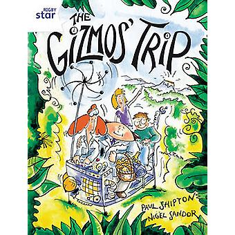 Rigby Star Guided 2 White Level The Gizmos Trip Pupil Book Single by Paul Shipton
