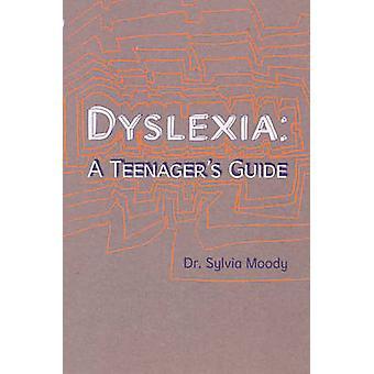 Legasthenie - ein Teenager Guide von Sylvia Moody - 9780091900014 Buch