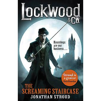 Lockwood & Co - The Screaming Staircase by Jonathan Stroud - 978055256