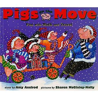 Pigs on the Move - Fun with Math by Axelrod Amy - 9780689853432 Book