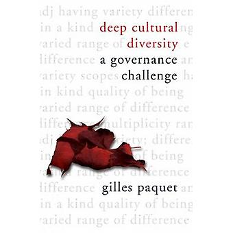 Deep Cultural Diversity - A Governance Challenge by Gilles Paquet - 97