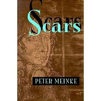 Scars by Peter Meinke - 9780822955924 Book