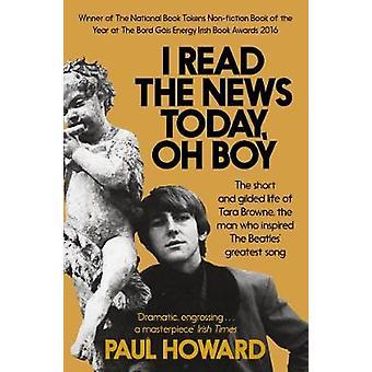 Ich lese die Nachrichten heute - Oh Boy - das kurze und vergoldeten Leben der Tara Bro