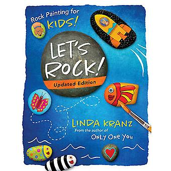 Let's Rock by Linda Kranz - 9781630762940 Book
