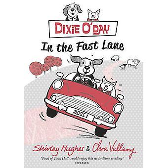 Dixie o ' Day - en el carril rápido por Shirley Hughes - Clara Vulliamy - 97