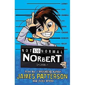 Not So Normal Norbert by Not So Normal Norbert - 9781784759766 Book
