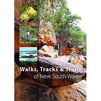 Walks - Tracks and Trails of New South Wales by Derrick Stone - 97806