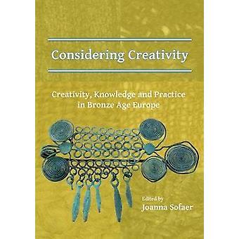 Compte tenu de créativité - créativité - connaissance et pratique en Bronze