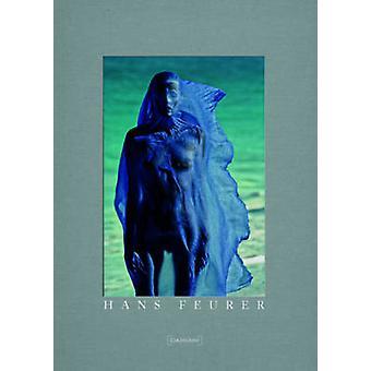 Hans Feurer by Hans Feurer - Gianni Jetzer - Fabian Baron - 978886208