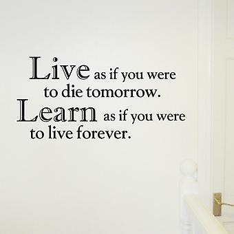Live as if... Wall quote sticker