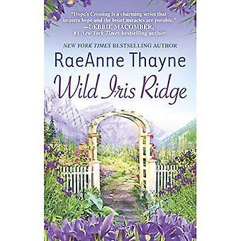 Wild Iris Ridge (Hope's Crossing)