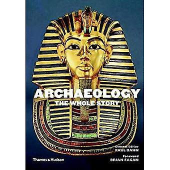 Arkeologi: Hela historien