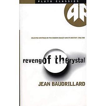 Hämnd av kristallen: utvalda handstilar på moderna objektet och dess öde, 1968-83 (Pluto klassiker)
