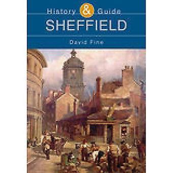 Sheffield: Historia y guía de