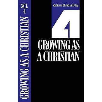Growing as a Christian: Book 4 (Studies in Christian Living)