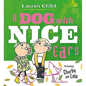 Charlie en Lola: een hond met mooie oren (Charlie en Lola)