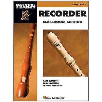 Essential Elements Recorder Classroom Method, Student Book 1