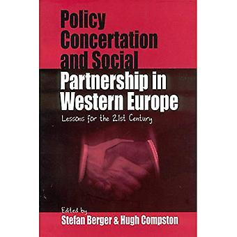 Policy Concertation and Social Partnership in Western Europe : Lessons for the Twenty-First Century