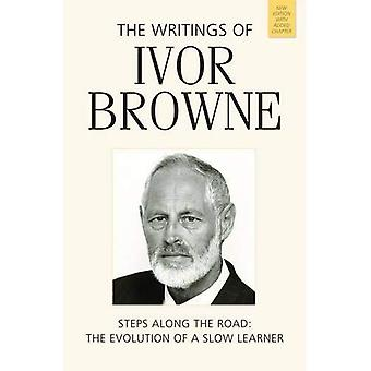 The Writings of Ivor Browne: Steps Along the Road, the Evolution of a Slow Learner