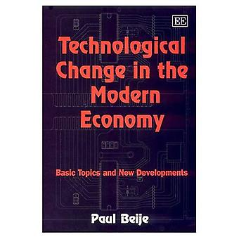 Technological Change in the Modern Economy : Basic Topics and New Developments