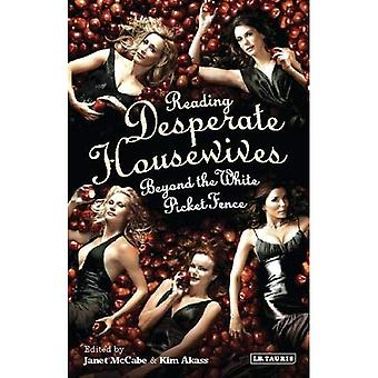 Lettura di Desperate Housewives: oltre la staccionata bianca (lettura contemporanea Television)