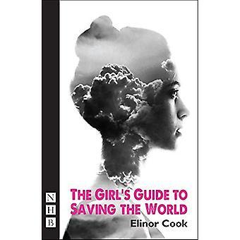 Das Mädchen-Leitfaden zur Rettung der Welt (NHB moderne Theaterstücke) (Scatqueens Festival Theatre)