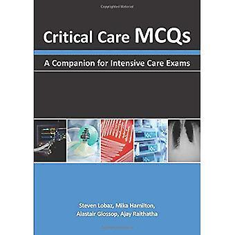 Critical Care MCQS - A Companion for Intensive Care Exams