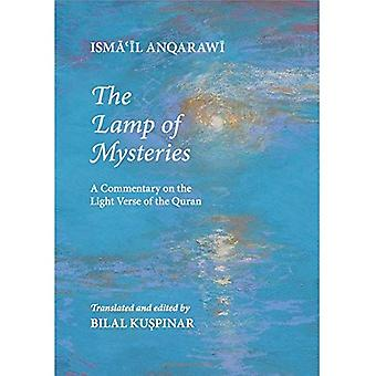 The Lamp of Mysteries: A Commentary on the Light Verse of the Quran
