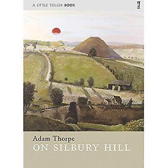 Op Silbury Hill (weinig Toller monografieën)