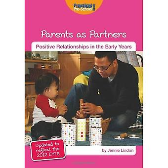 Parents as Partners (Positive Relationships in the Early Years)