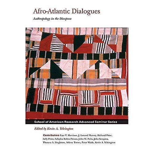 Afro-Atlantic Dialogues  Anthropology in the Diaspora